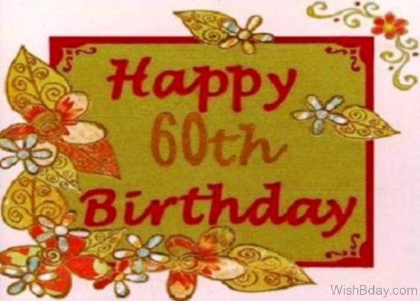 Happy Sixty Birthday Wishes