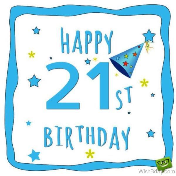 Happy Twenty First Birthday Dear