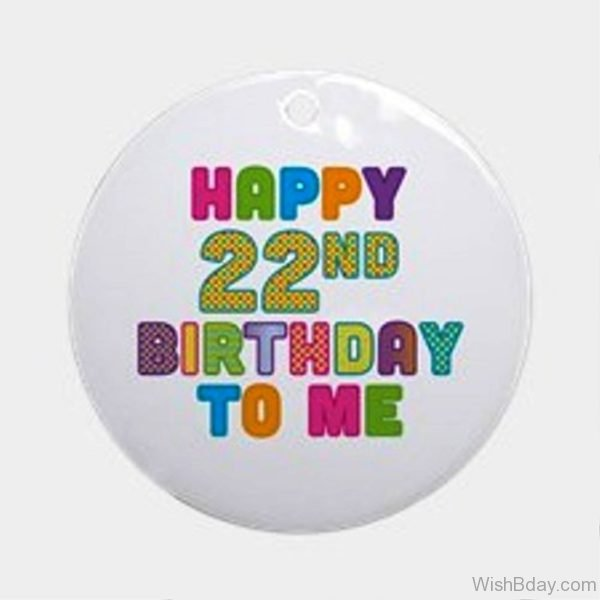 Happy Twenty Two Happy Birthday