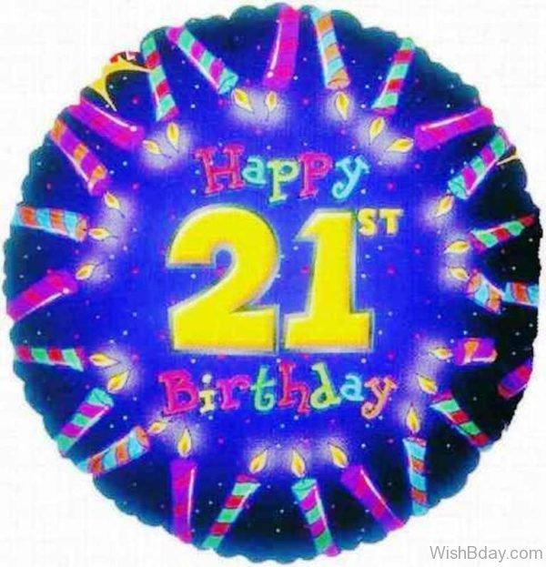 Happy Twnety First Birthday Wishes