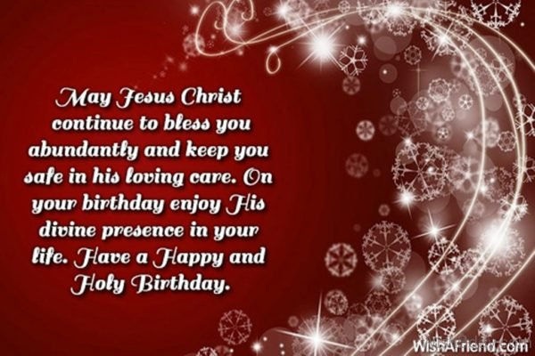 Have A Happy And Holy Birthday 1