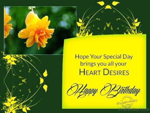 Hope Your Special Day Brings You All Your Heart Desires