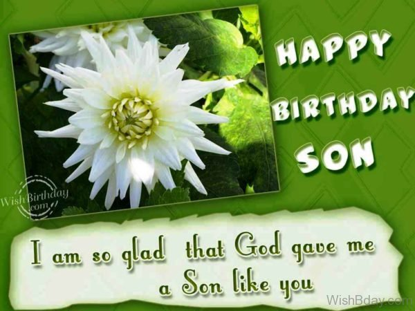 I Am So Glad That God Gave Me A Son Like You