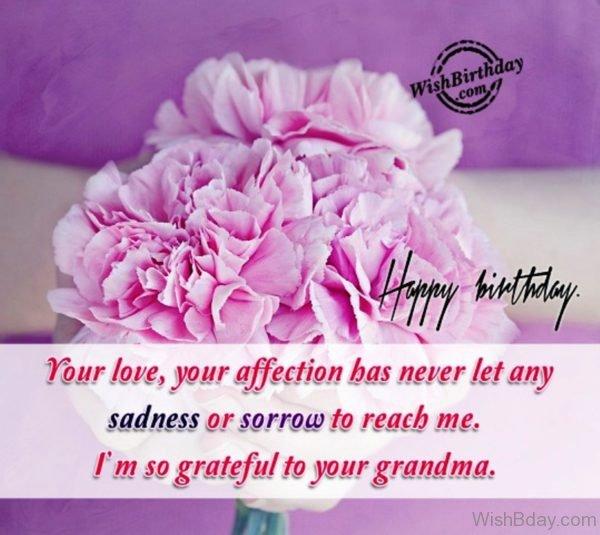 I Am So Grateful To Your Grandma