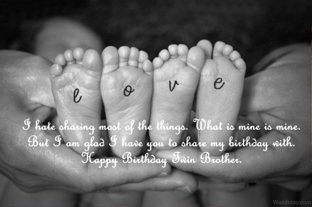 21 birthday wishes for twins i hate sharing of the things m4hsunfo Choice Image