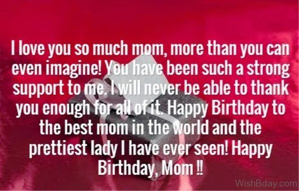 I Love You So Much Mom More Than You can Even Imagine