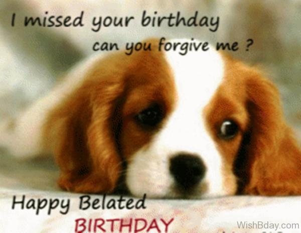 I Missed Your Birthday