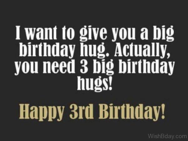 I Want To Give You A Big Birthday Hug Actually