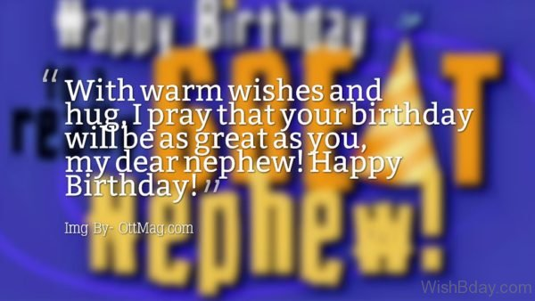 I pray That Your Birthday Will Be As Great As You
