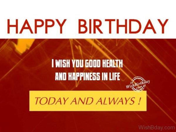 I wish you good healthHappy Birthday
