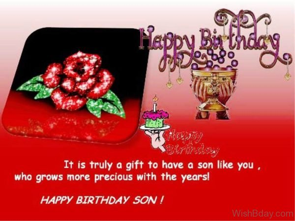 It Is Truly A Gift To Have A Son Like You 1