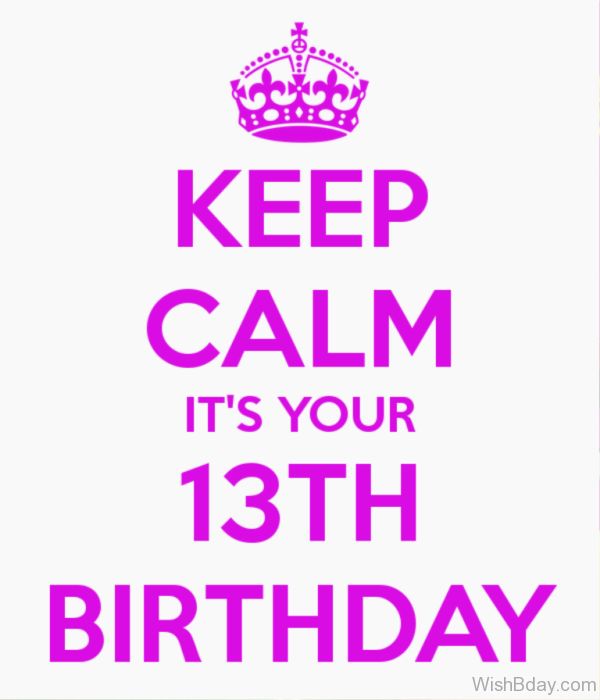 Its Your Thirteenth Birthday