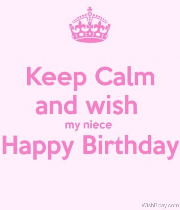 Keep Calm And Wish My Niece Happy Birthday
