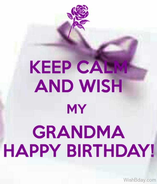 Keep Clam And Wish Grandma Happy Birthday