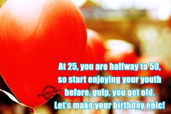Let s Make Your Birthday Epic