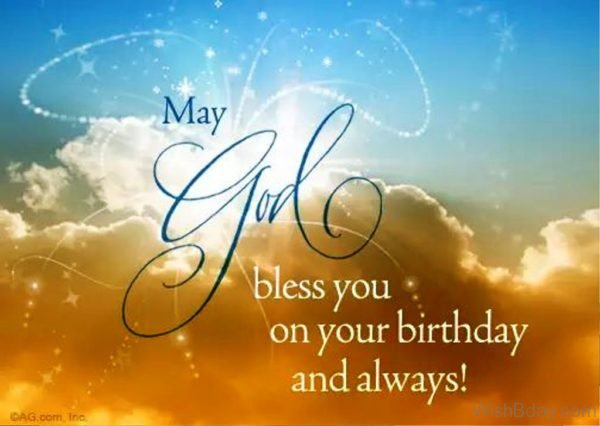 May God Bless You On Your Birthday And Always