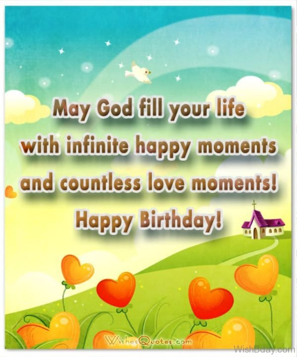 May God Fill Your Life With Infinite Happy Moments 1