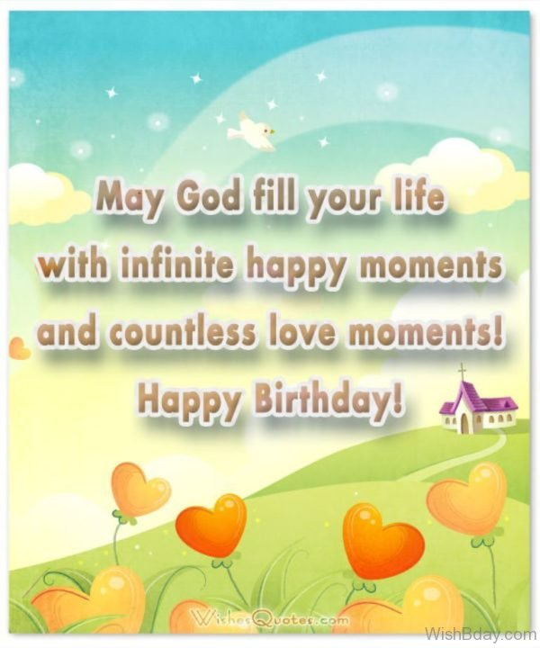 May God Fill Your Life With Infinite Happy Moments
