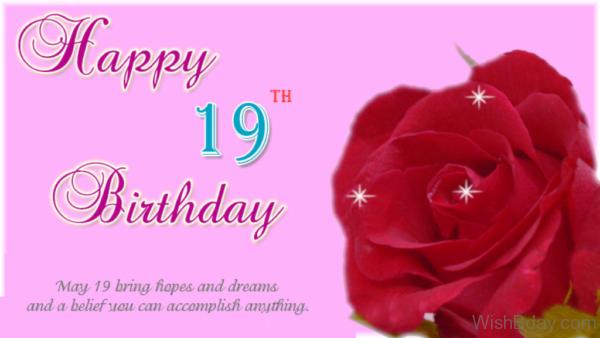 May Nineteen Bring Hopes And Dreams