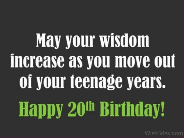 May Your Wisdom Increase as You Move Out Of Your Teenage Years