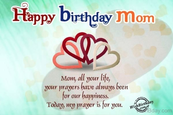 Mom All Your Life Your Prayers Have Always Been For Our Happiness 1