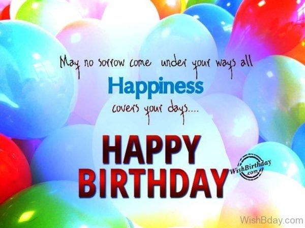 No Sorrow Come Under Your WayHappy Birthday