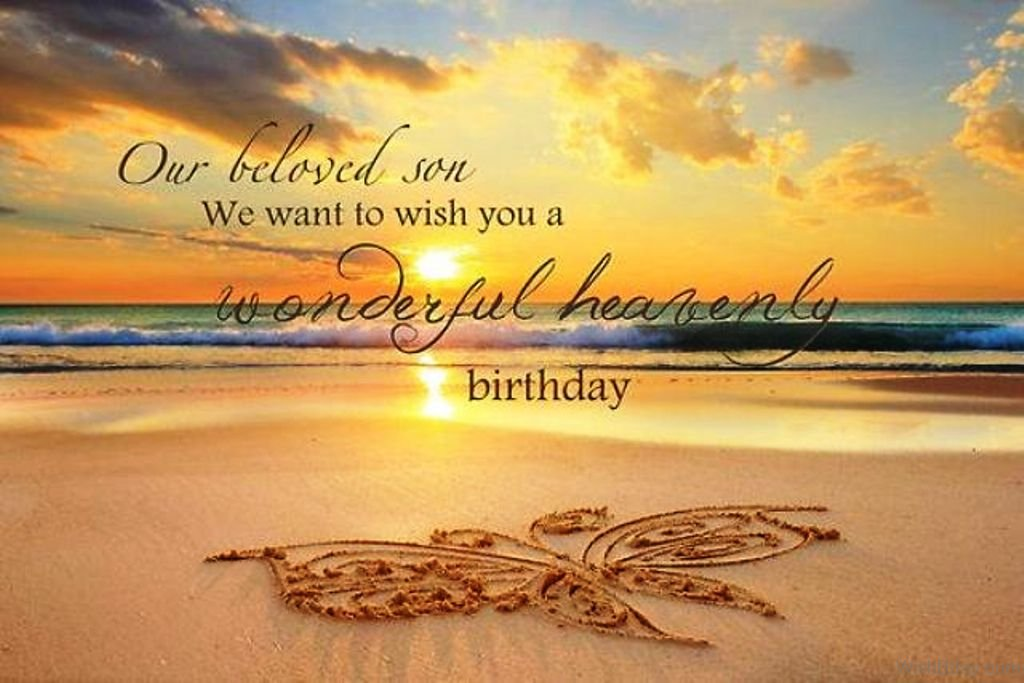 Our Beloved Son We Want To Wish You A Wonderful Heavenly Birthday