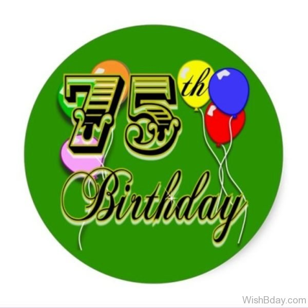 Seventy Fifth Birthday Wishes Image