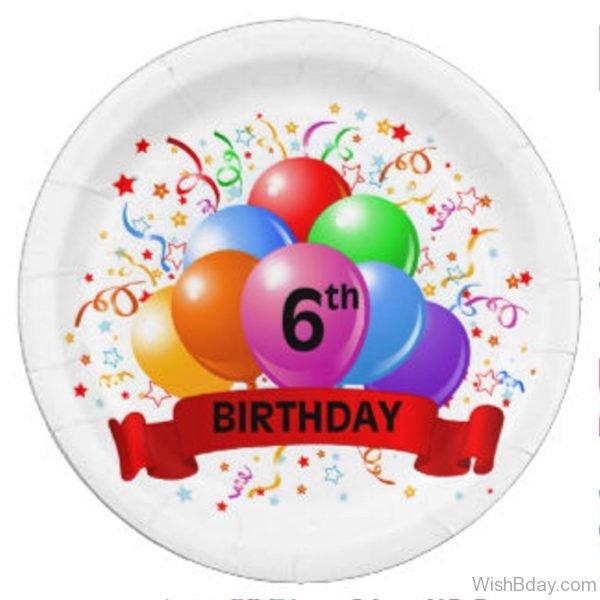 Sixth Happy Birthday Wishes