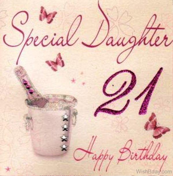 Special Daughter Twenty One Happy Birthday