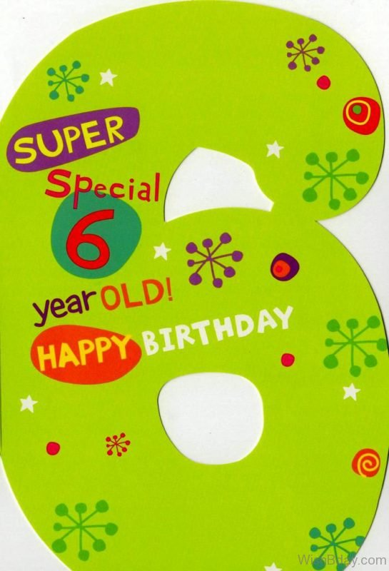 Super Special Six Year Old Happy Birthday