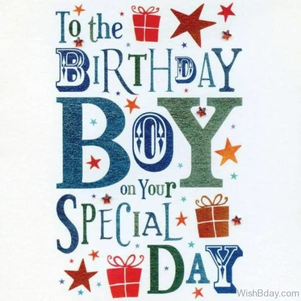 TO THe Birthday Boy On Your Special Day