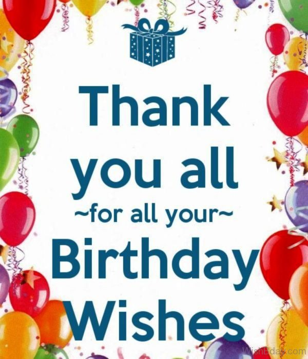 Thank You All For All Your Birthday Wishes