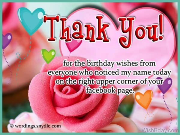 Thank You For The Birthday Wishes From Everyone who Noticed My Name Today On The Right Upper Corner Of Your Facebook Page