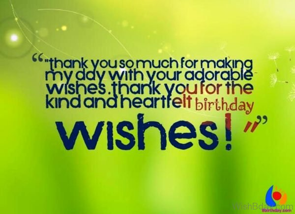 Thank You For The KInd And Heartfelt Birthday