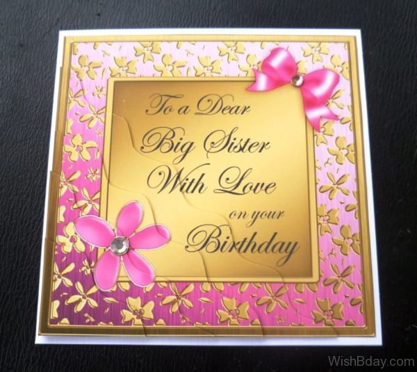 To A Dear Big Sister With Love On Your Birthday