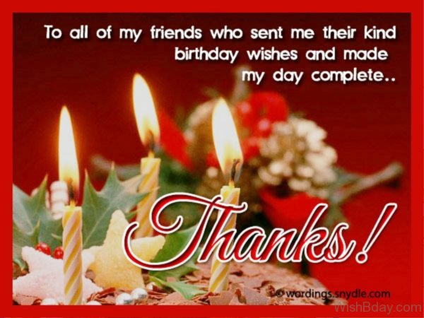 To All My Friends Who Sent Me Their Kind Birthday Wishes
