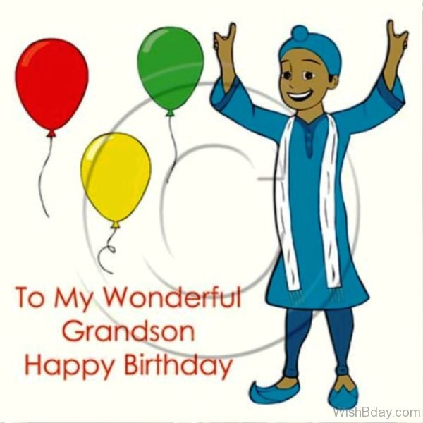 To My Wonderful Grandson Happy Birthday