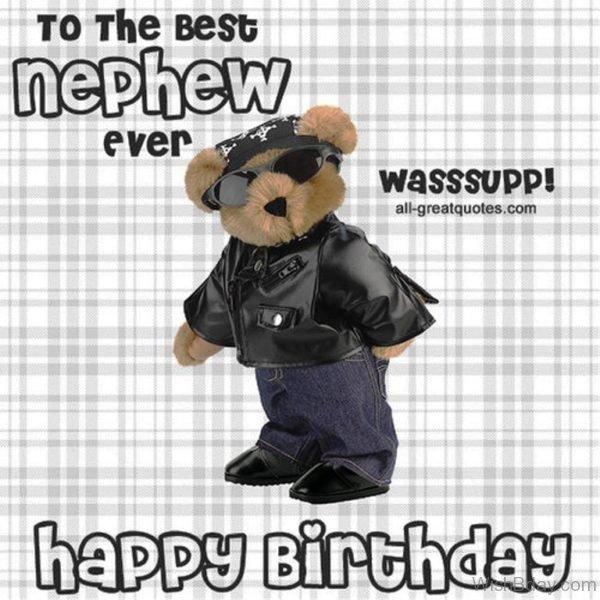 To The Best Nephew Ever Happy Birthday