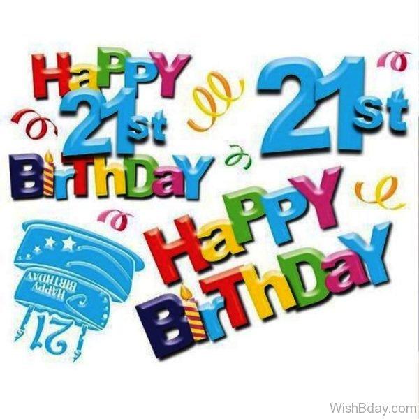 Twenty First Birthday Wishes