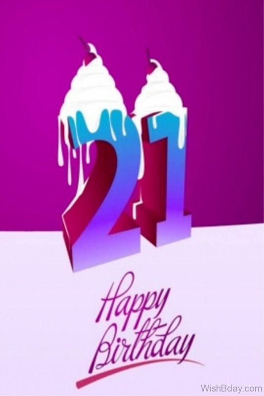 Twenty First Happy Birthday Wishes
