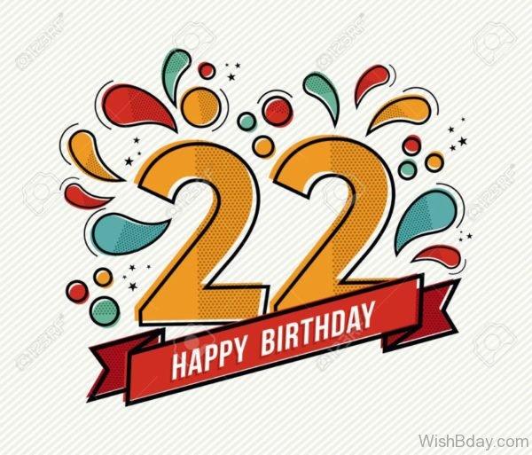 Twenty Two Happy Birthday Wishes 1