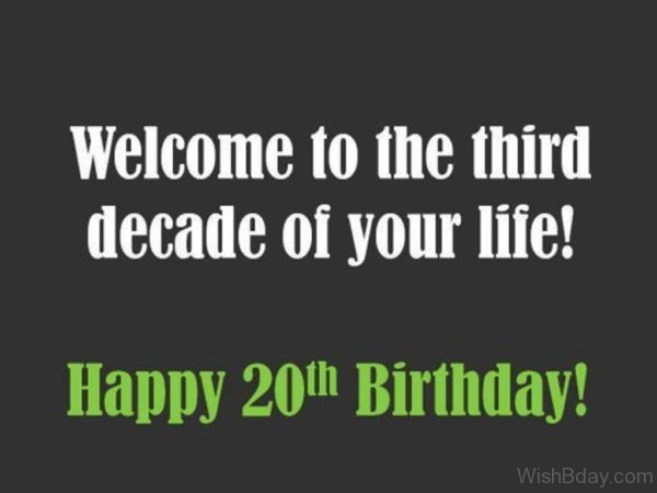 Welcome To The Third Decade Of Your Life