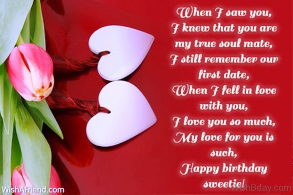 When I Saw You I Knew That You Are My True Soul Mate