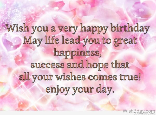 Wish You A Very Happy Birthday May Lifre Lead You To Great Happiness