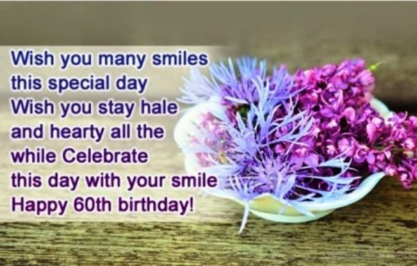 Wish You Many Smiles This Special Day