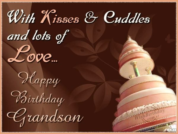 Wishing Cute Grandson With Kisses and Lots Of Love