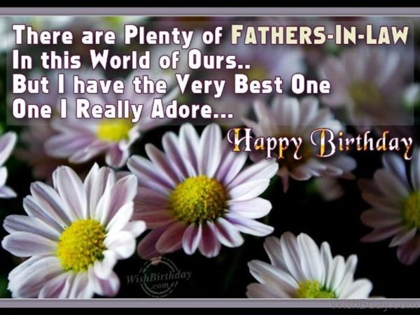 Wishing Happy Birthday My Best Father In Law