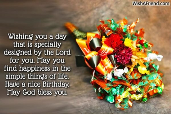 Wishing You A Day That Is Specially Designed By The Lord For You