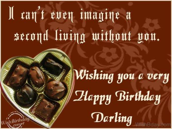 Wishing You A Very Happy Birthday Darling